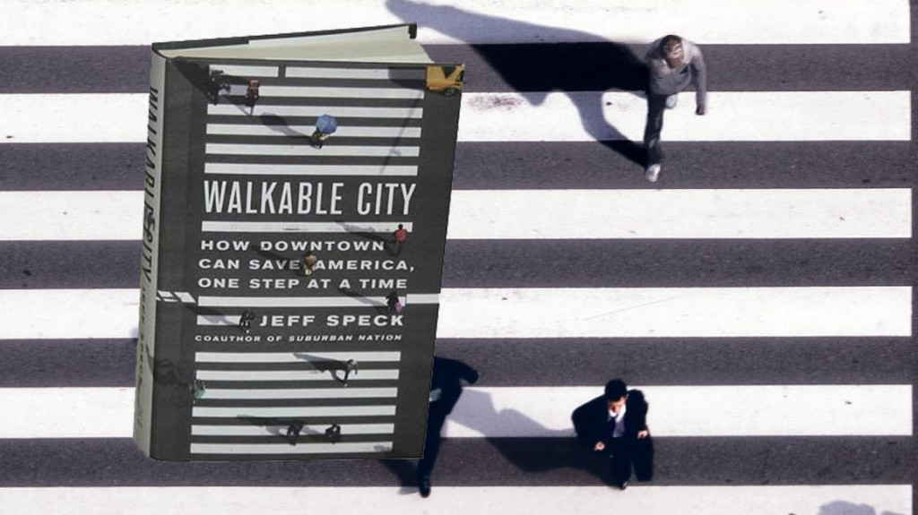 Walkable City by Jeff Speck, the first book for MMANC's Book Club