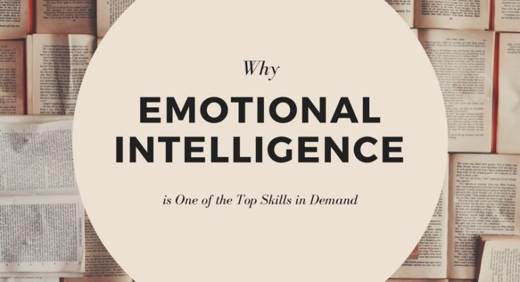 Why Emotional Intelligence is One of The Top Skills in Demand